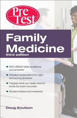 Family Medicine Pretest Self-Assessment and Review By Knutson, Doug