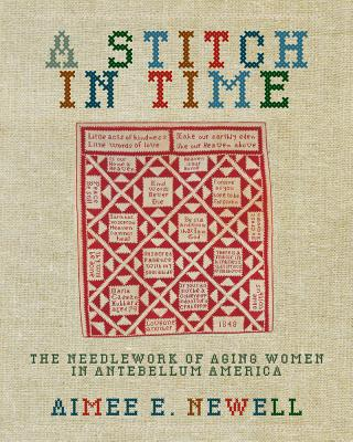 A Stitch in Time By Newell, Aimee E.